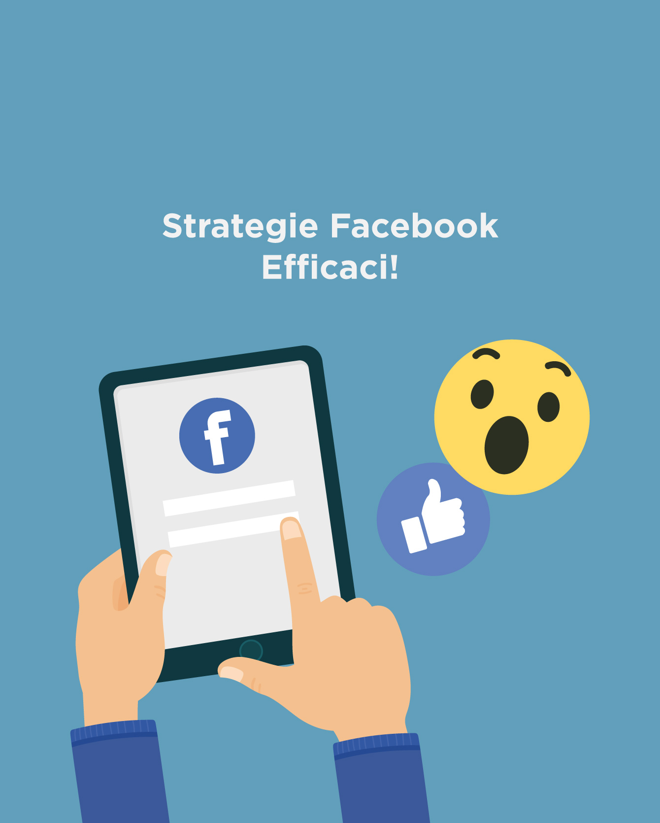 Strategia Facebook: come costruirla in maniera efficace