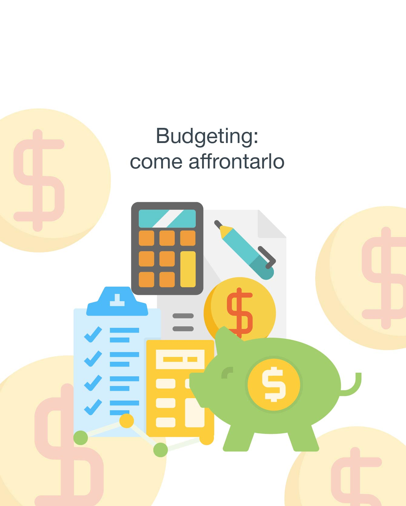 Budgeting: come affrontarlo in maniera efficace