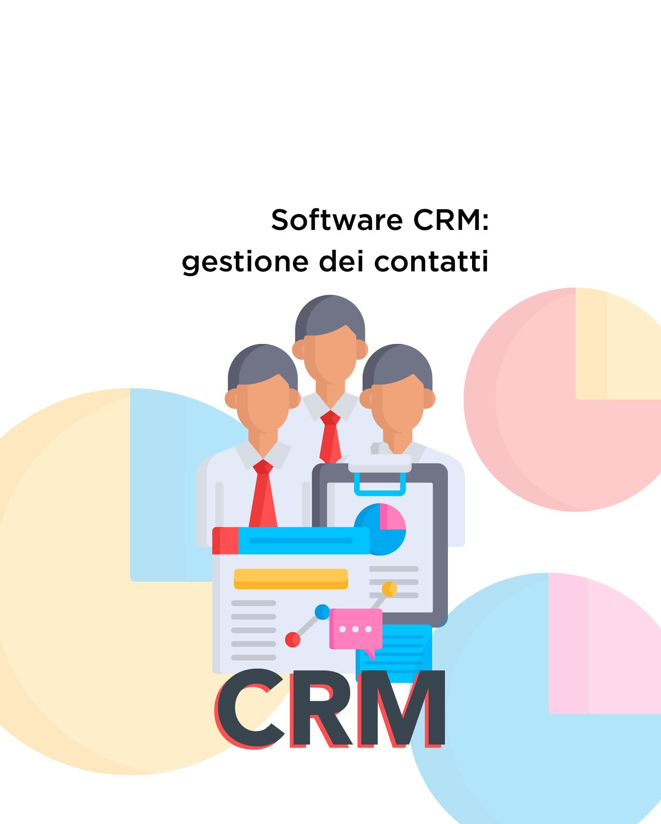 Software CRM: come ottimizzare la gestione dei clienti