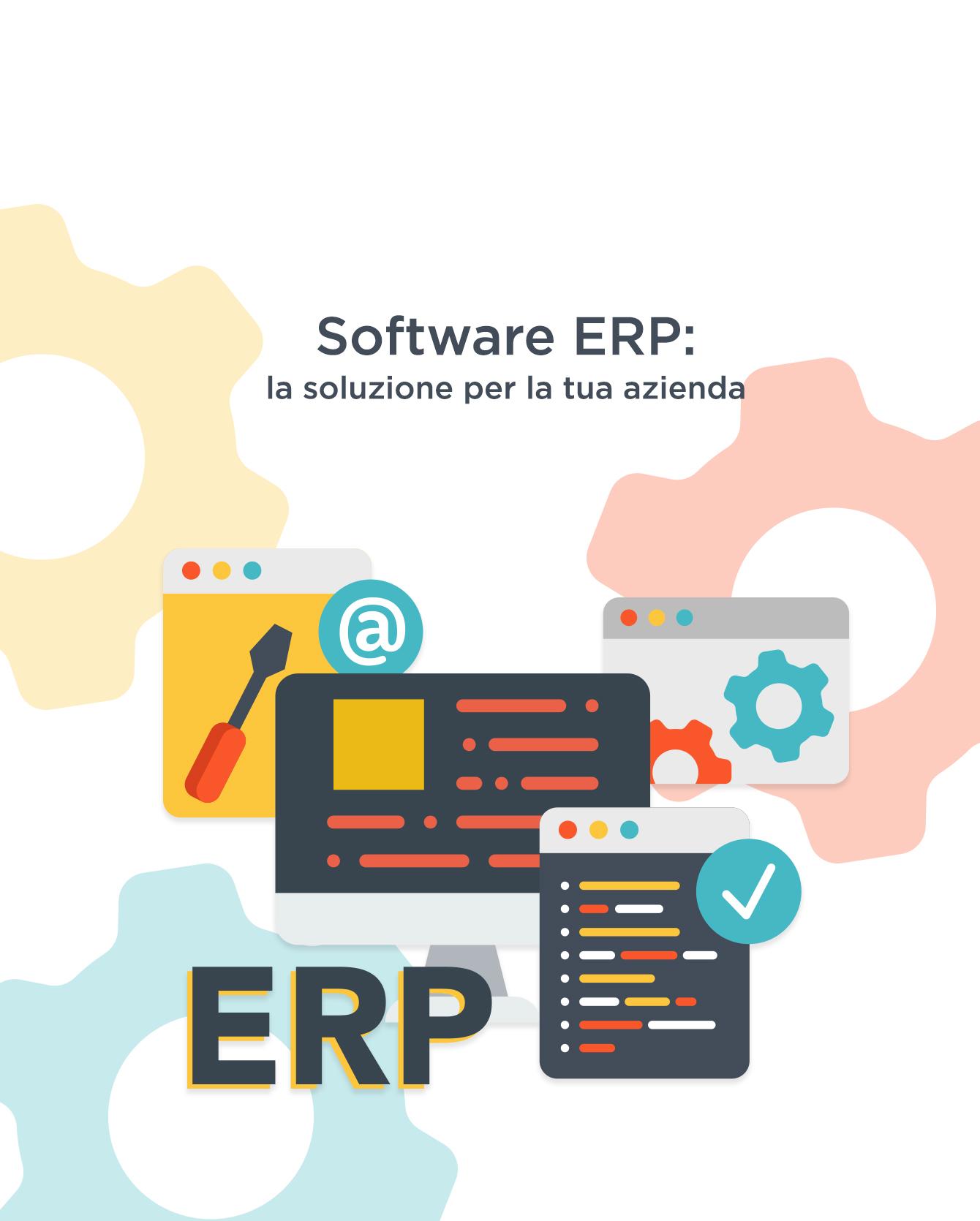 Software ERP: la soluzione per la tua azienda