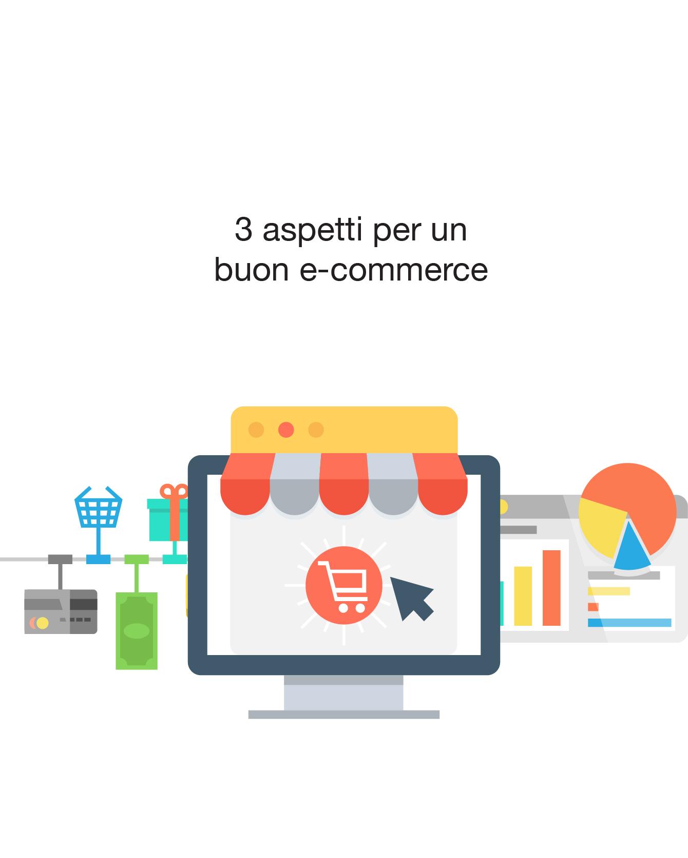 E-commerce: 3 aspetti da considerare per ottimizzarne la gestione