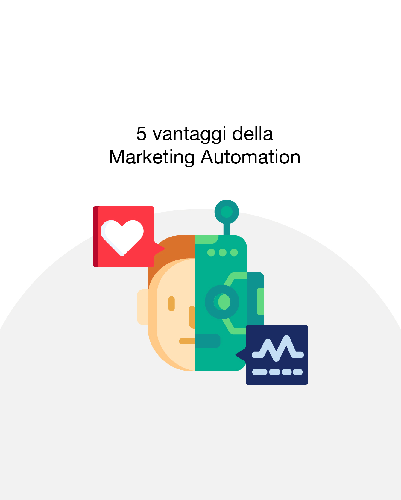 Marketing Automation: 5 vantaggi per non farne più a meno